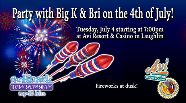 Party with Big K & Bri on the 4th of July at the AVI Resort and Casino in Laughlin